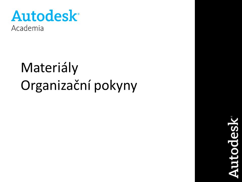 Materiály Organizační pokyny