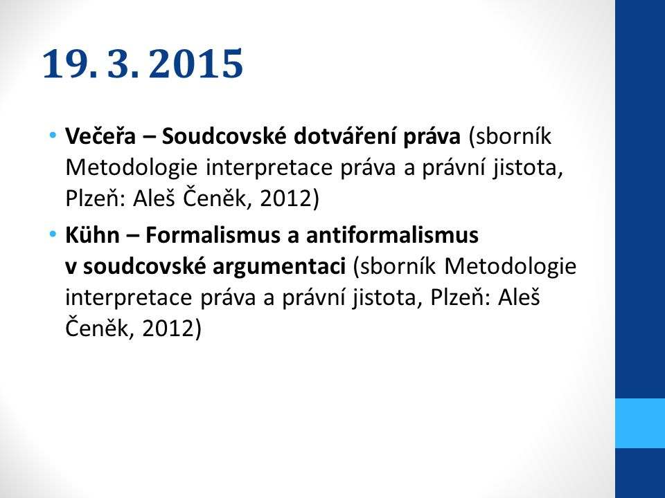 2.4. 2015 Škop – Jazyková metoda interpretace práva – důvod k nejistotě.