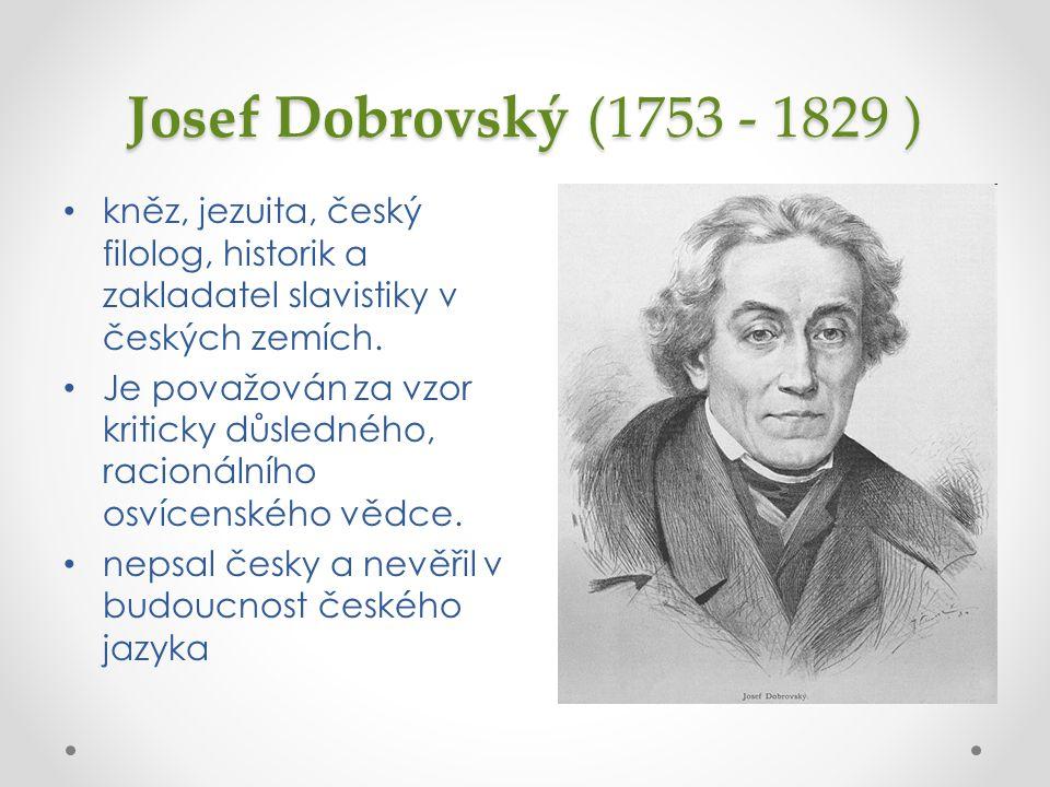 Jaká byla vědecká zásada J.Dobrovského. Uveďte její latinský název.