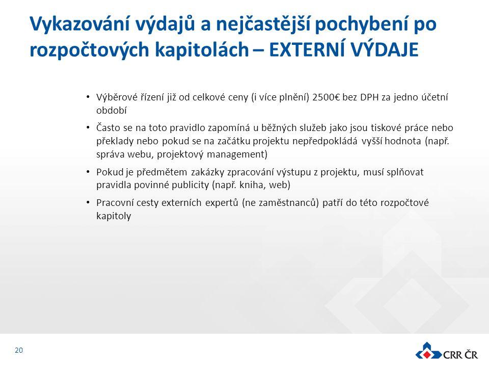 Výběrové řízení již od celkové ceny (i více plnění) 2500€ bez DPH za jedno účetní období Často se na toto pravidlo zapomíná u běžných služeb jako jsou