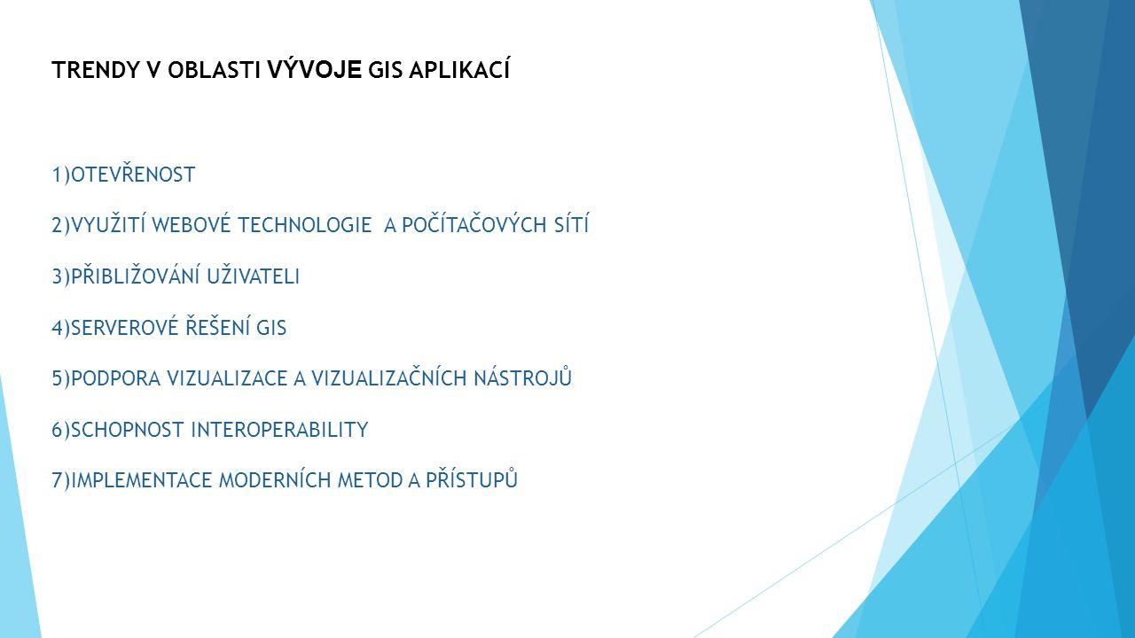 """1)OTEVŘENOST """"Open Source GIS = protipól komerčního přístupu světových společností = produkty založené na filozofii volně dostupných aplikací -produkty: -GRASS (Geographic Resources Analysis Support Systém), -OpenMap, -GMT (The Generic Mapping Tools) -Mapový server UMN Mapserver -Jazyk GML (Geographic Markup Language) -Jazyk LandXML -produkty jsou většinou drobné programy vyžadující další softwarovou podporu -aplikace jsou ve vzájemné návaznosti na sebe samotné -levný, relativně snadno modifikovatelný při změně požadavků -snadné využití pro úředníka na městském úřadě"""