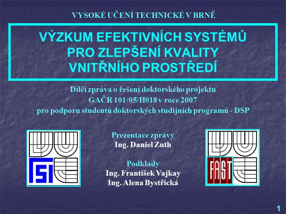 Prezentace zprávy Ing.Daniel Zuth Podklady Ing. František Vajkay Ing.