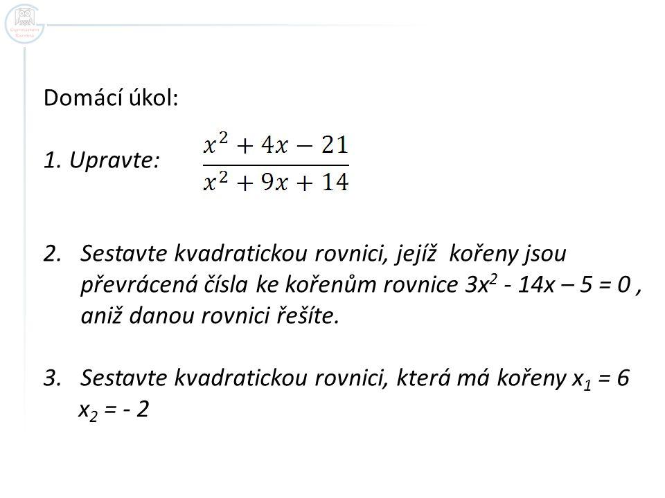 Řešení: 1.