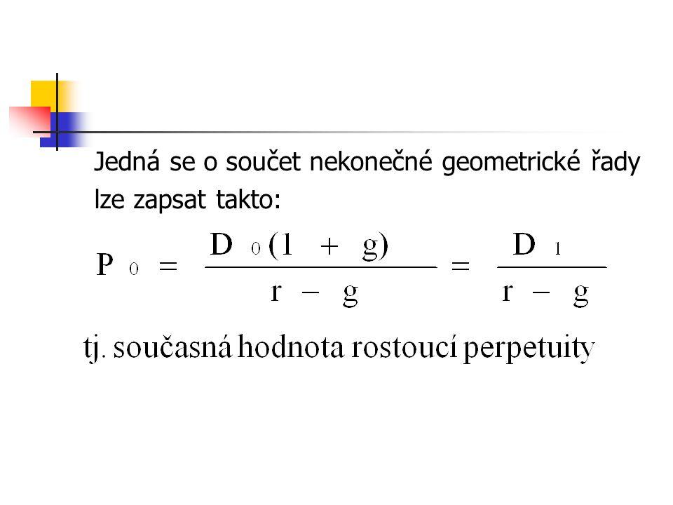 Jedná se o součet nekonečné geometrické řady lze zapsat takto: