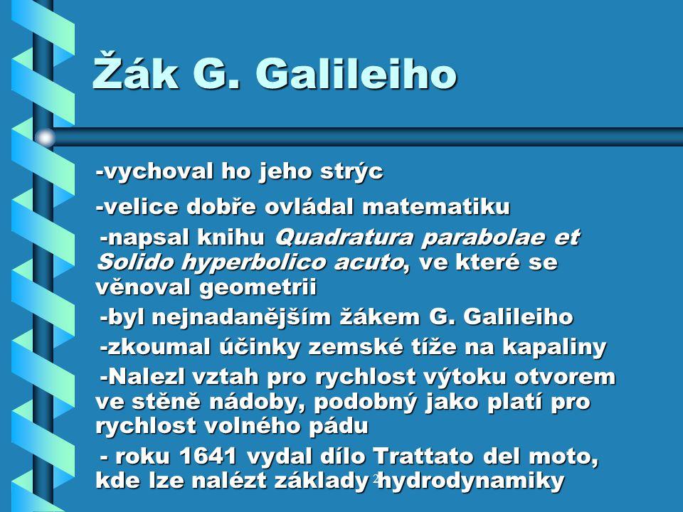 2 -vychoval ho jeho strýc -vychoval ho jeho strýc -velice dobře ovládal matematiku -velice dobře ovládal matematiku -napsal knihu Quadratura parabolae et Solido hyperbolico acuto, ve které se věnoval geometrii -napsal knihu Quadratura parabolae et Solido hyperbolico acuto, ve které se věnoval geometrii -byl nejnadanějším žákem G.