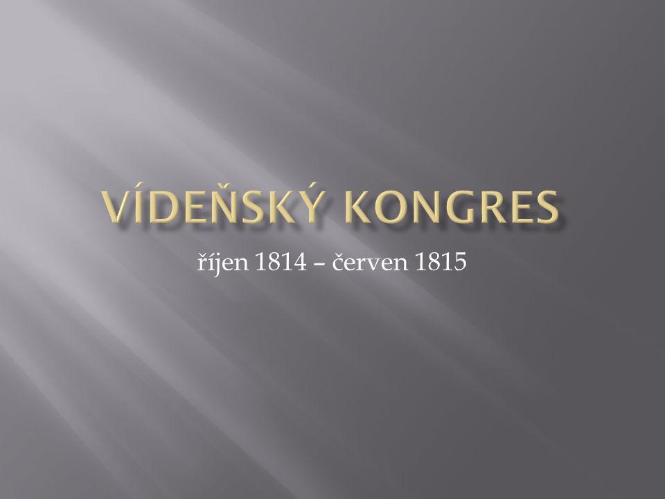 říjen 1814 – červen 1815