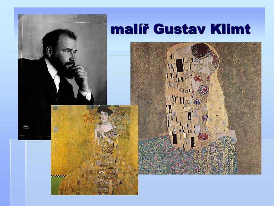 malíř Gustav Klimt malíř Gustav Klimt