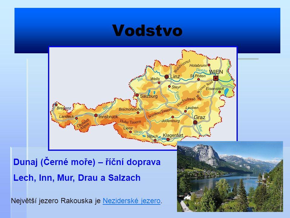 Vodstvo Dunaj (Černé moře) – říční doprava Lech, Inn, Mur, Drau a Salzach Největší jezero Rakouska je Neziderské jezero.Neziderské jezero