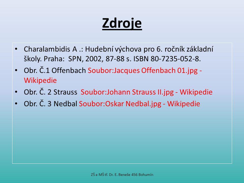 Zdroje Charalambidis A.: Hudební výchova pro 6.ročník základní školy.