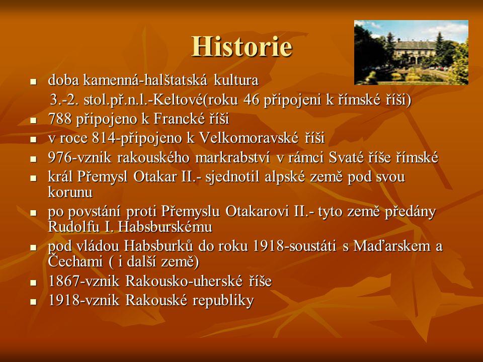 Historie doba kamenná-halštatská kultura doba kamenná-halštatská kultura 3.-2. stol.př.n.l.-Keltové(roku 46 připojeni k římské říši) 3.-2. stol.př.n.l
