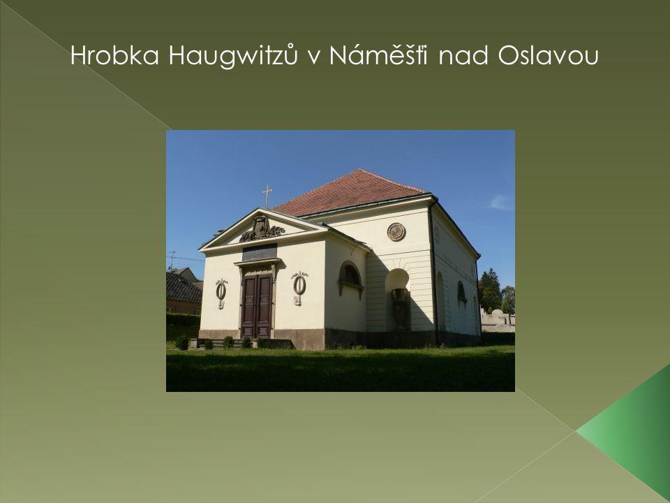 Hrobka Haugwitzů v Náměšťi nad Oslavou
