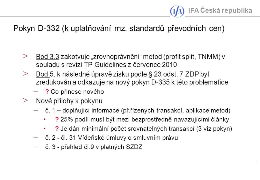 """IFA Česká republika 3 > Bod 3.3 zakotvuje """"zrovnoprávnění metod (profit split, TNMM) v souladu s revizí TP Guidelines z července 2010 > Bod 5."""