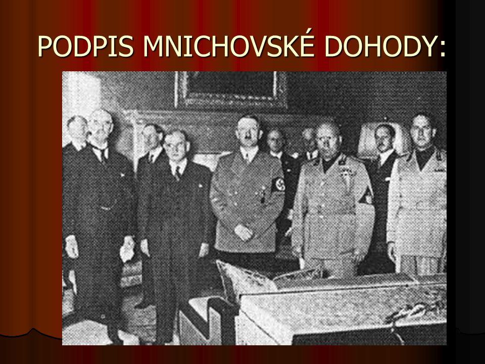PODPIS MNICHOVSKÉ DOHODY: