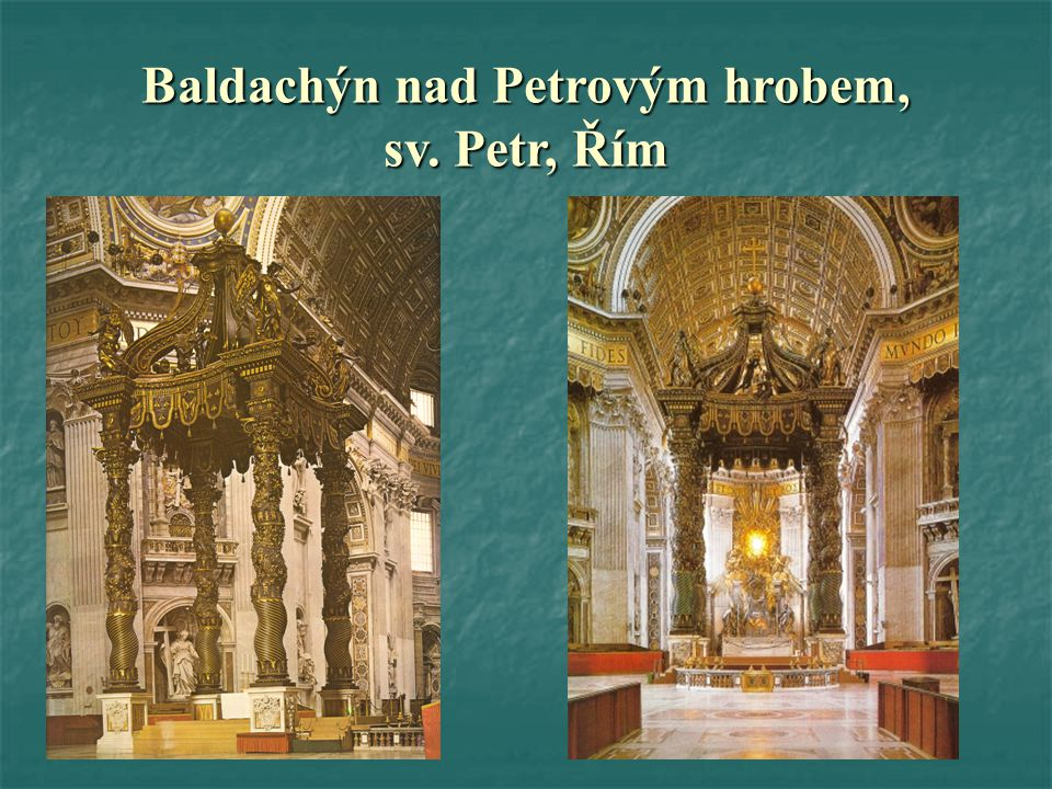 Baldachýn nad Petrovým hrobem, sv. Petr, Řím