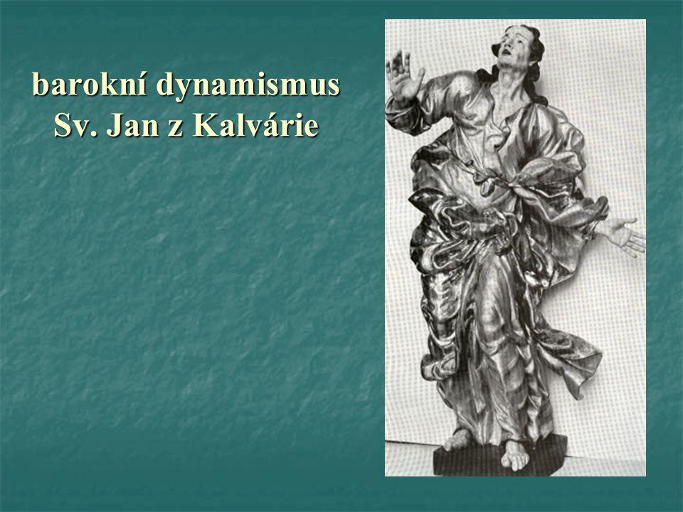 barokní dynamismus Sv. Jan z Kalvárie