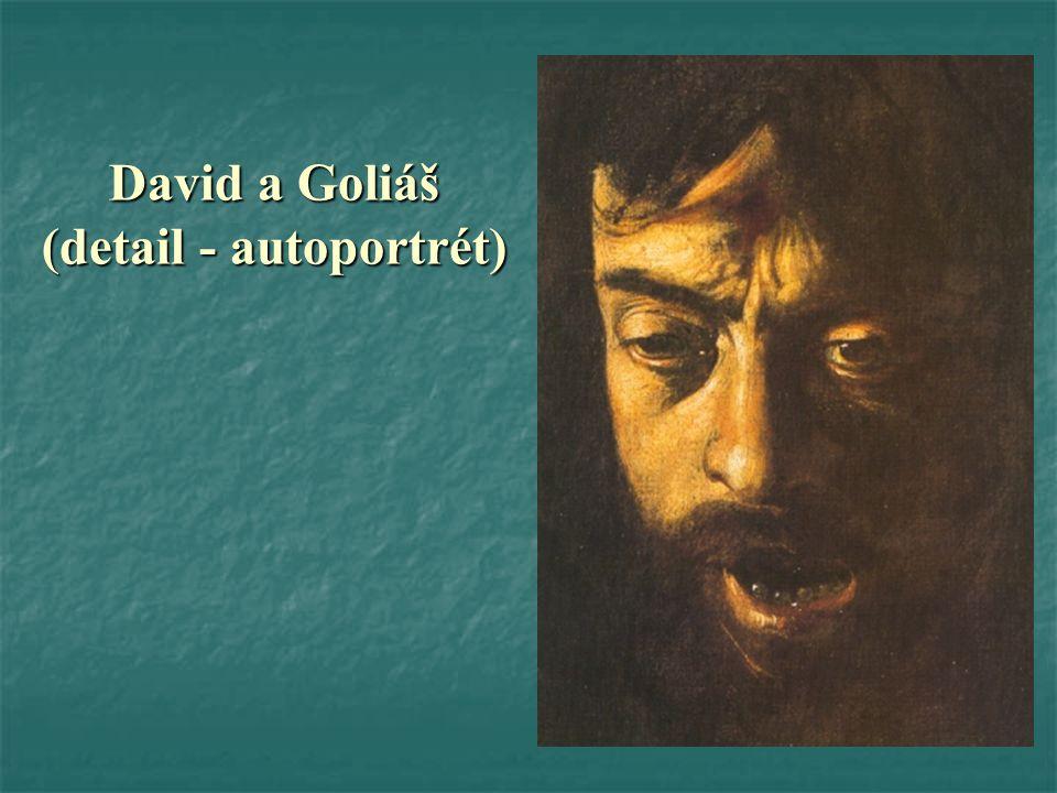 David a Goliáš (detail - autoportrét)