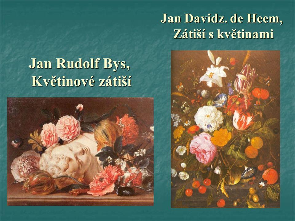 Jan Rudolf Bys, Květinové zátiší Květinové zátiší Jan Davidz.