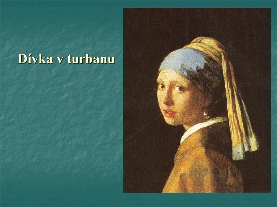 Dívka v turbanu Dívka v turbanu