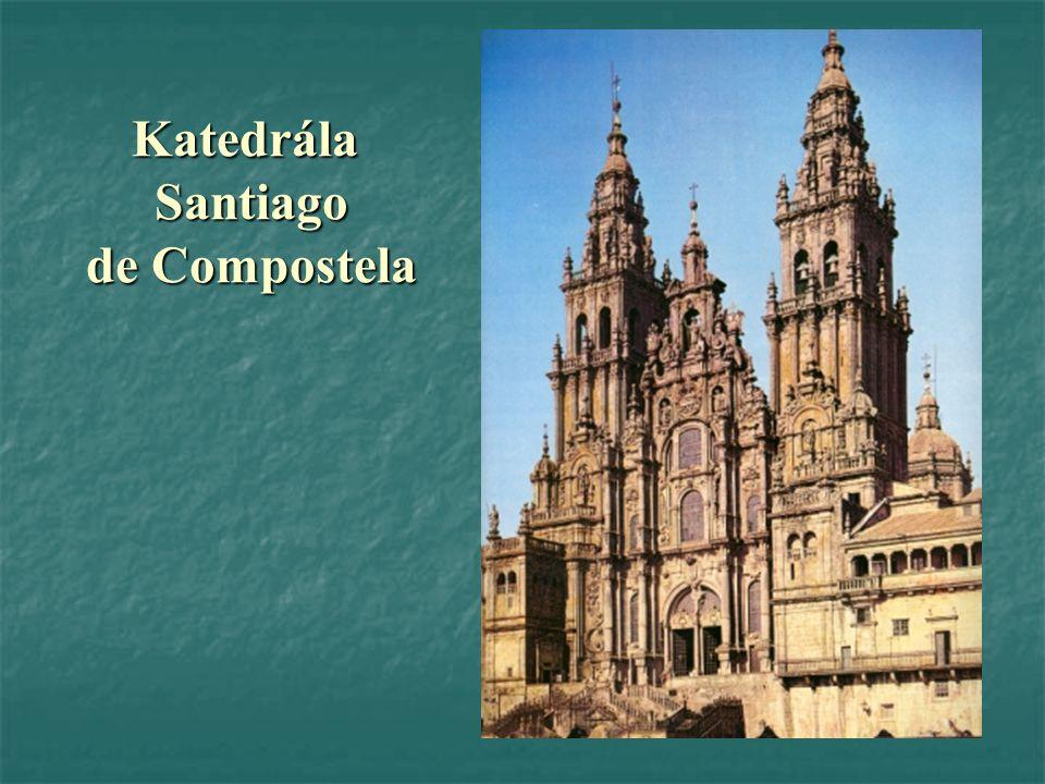 Katedrála Santiago de Compostela