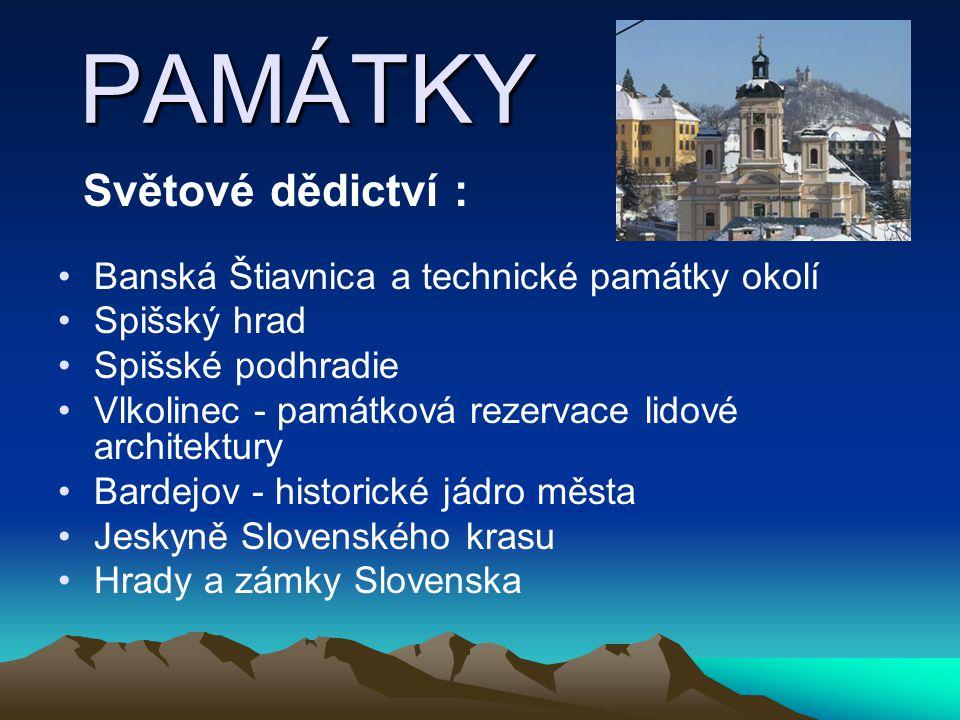 MĚSTA Bratislava Piešťany Žilina Trenčín Poprad Bánská Bystrica Prešov Košice