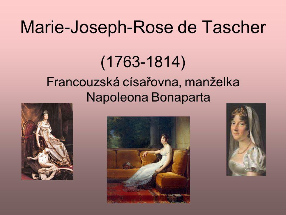 Marie-Joseph-Rose de Tascher (1763-1814) Francouzská císařovna, manželka Napoleona Bonaparta