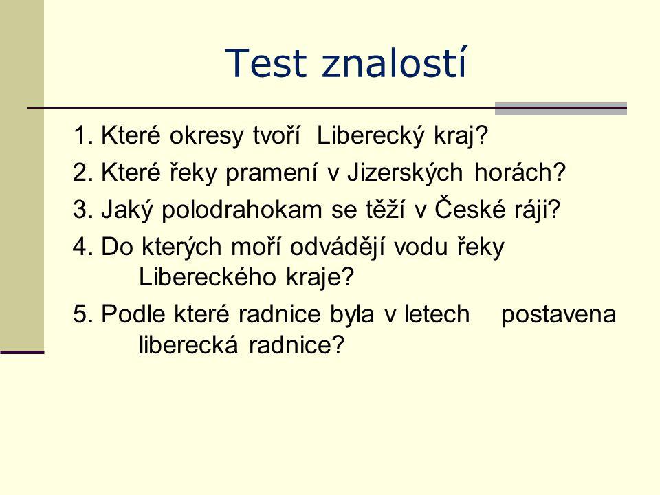 Test znalostí 6.Jak se jmenuje největší vodní plocha v Libereckém kraji.