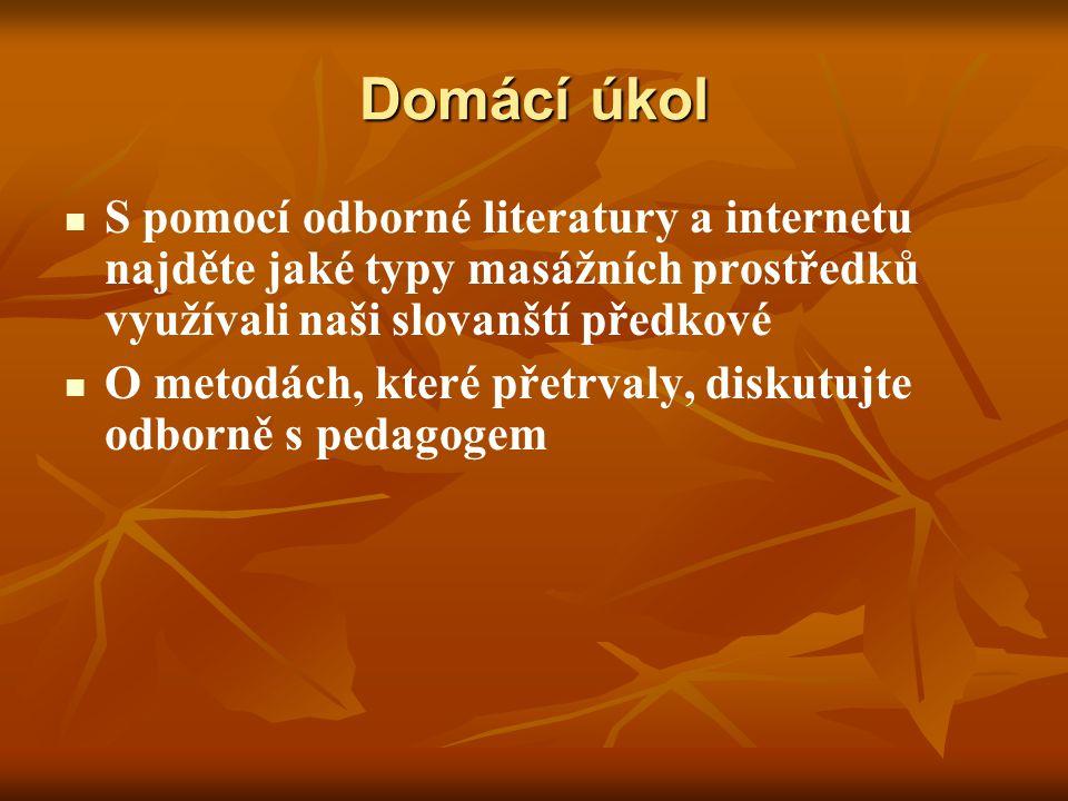 Řešení Naši slovanští předkové k masáži přistupovali poměrně originálně, neboť se tepali březovými či dubovými metličkami.