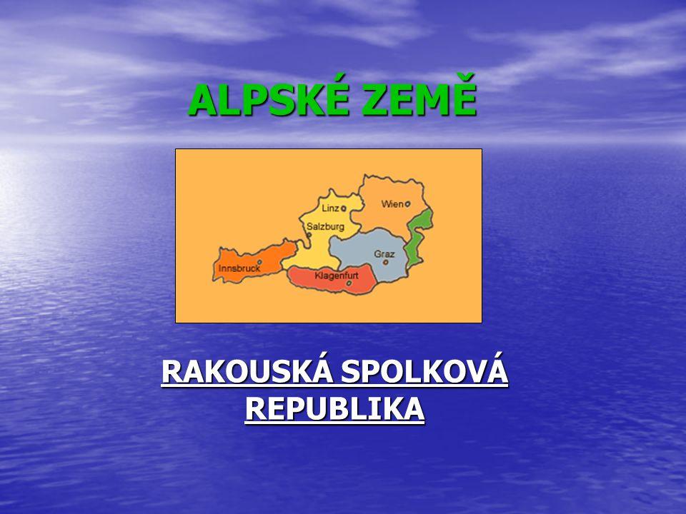 ALPSKÉ ZEMĚ RAKOUSKÁ SPOLKOVÁ REPUBLIKA