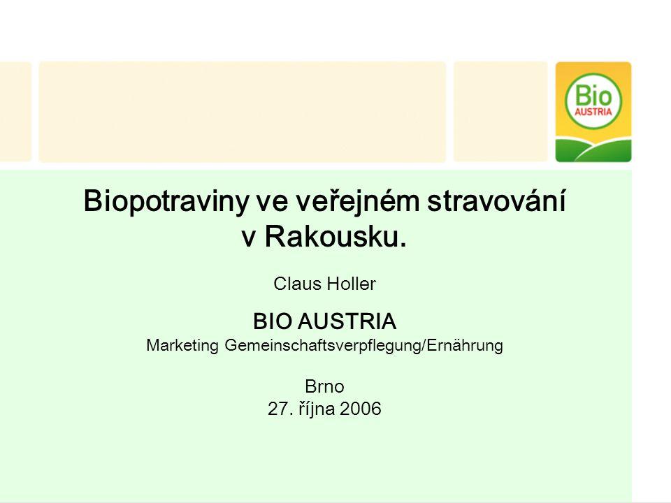 Ekologické zemědělství v Rakousku 1927 První bionýři ~1962 - 1989 Vznik svazů První výzkumy Zákon o EZ - ÖLMB 1994/1996 Veřejné a firemní kuchyně začínají používat bio Začátek tzv.