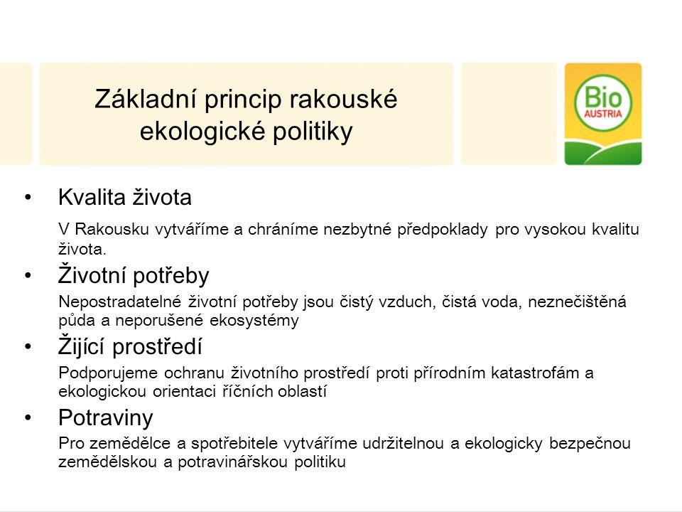 Kvalita života V Rakousku vytváříme a chráníme nezbytné předpoklady pro vysokou kvalitu života.
