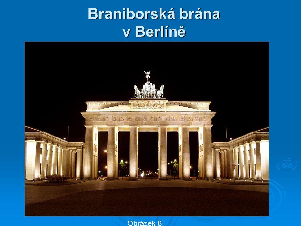 Braniborská brána v Berlíně Obrázek 8