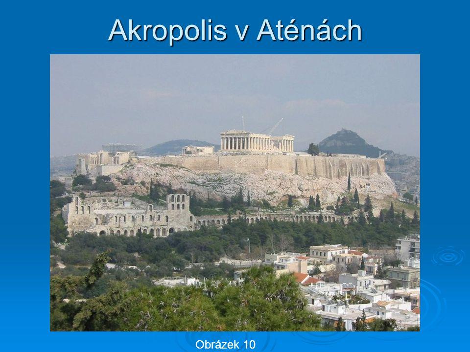 Akropolis v Aténách Obrázek 10