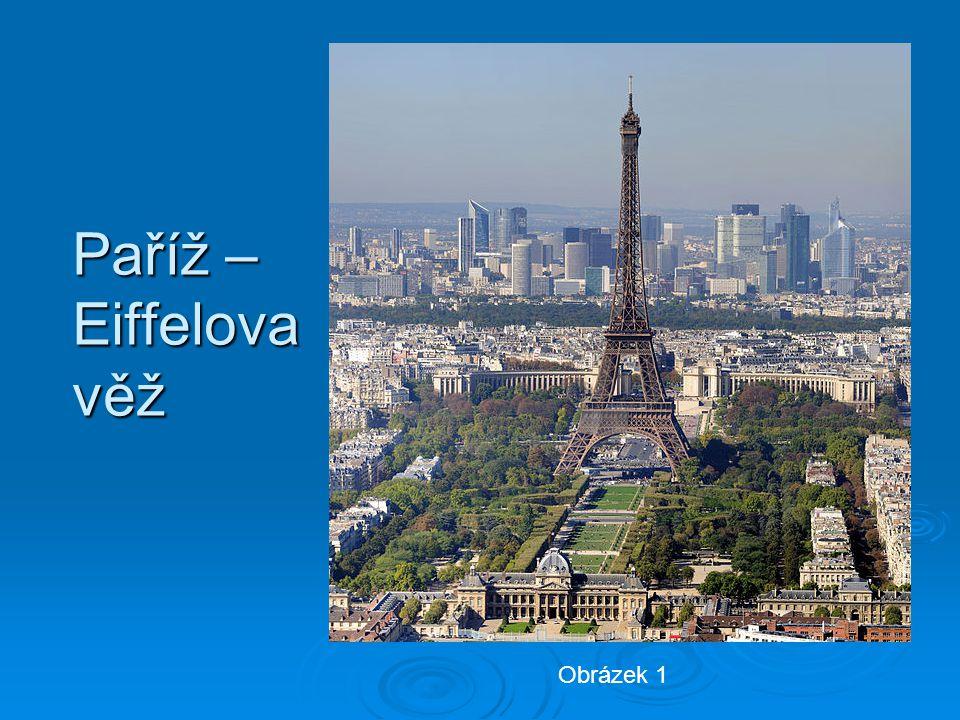 Paříž – Eiffelova věž Obrázek 1