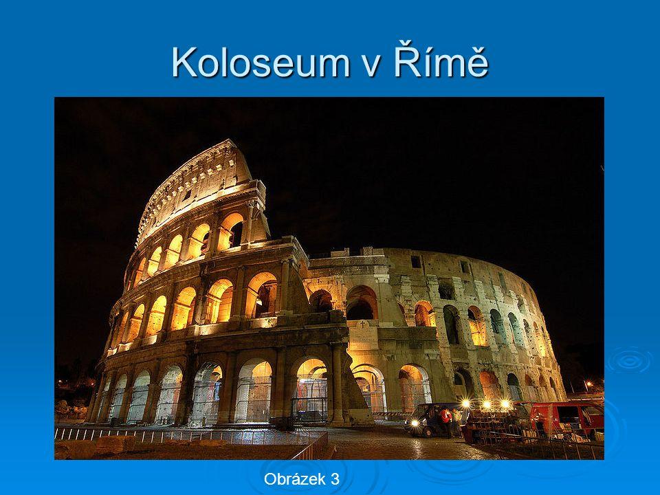 Koloseum v Římě Obrázek 3