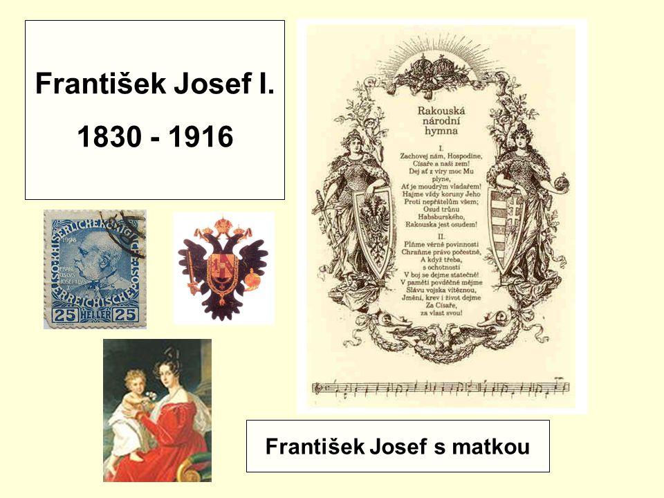 Strýc FJ I. Poslední korunovaný český král Ferdinand V. Vzdal se trůnu roku 1848. Ferdinand I.