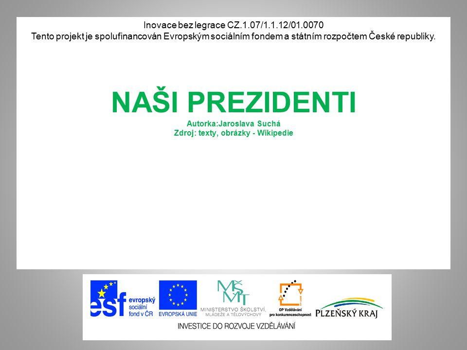 Inovace bez legrace CZ.1.07/1.1.12/01.0070 Tento projekt je spolufinancován Evropským sociálním fondem a státním rozpočtem České republiky. NAŠI PREZI