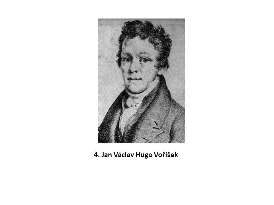 4. Jan Václav Hugo Voříšek