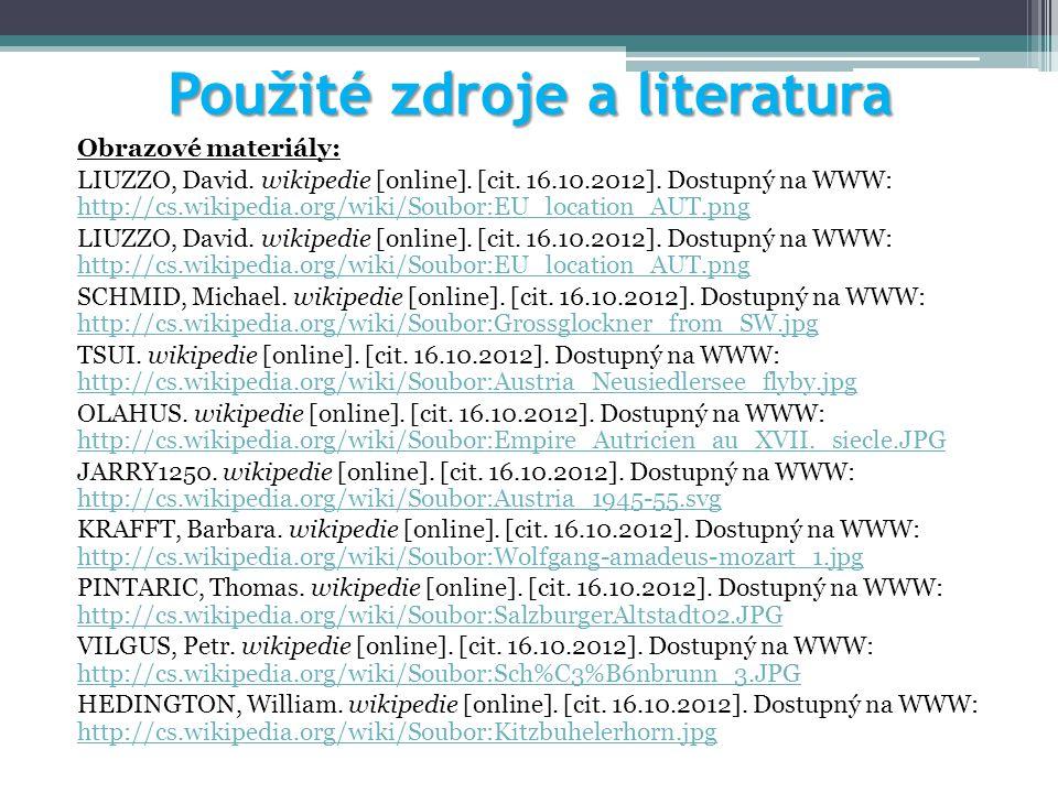 Použité zdroje a literatura Obrazové materiály: LIUZZO, David. wikipedie [online]. [cit. 16.10.2012]. Dostupný na WWW: http://cs.wikipedia.org/wiki/So