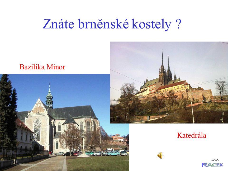 Bazilika Minor Katedrála foto: Znáte brněnské kostely ?