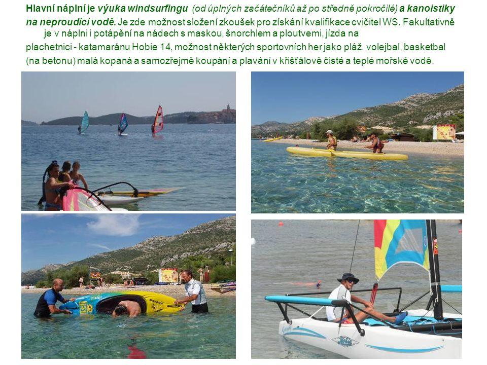 Hlavní náplní je výuka windsurfingu (od úplných začátečníků až po středně pokročilé) a kanoistiky na neproudící vodě. Je zde možnost složení zkoušek p