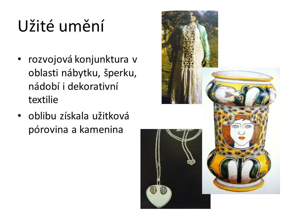 Užité umění rozvojová konjunktura v oblasti nábytku, šperku, nádobí i dekorativní textilie oblibu získala užitková pórovina a kamenina