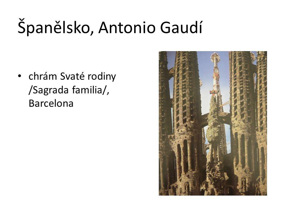 Španělsko, Antonio Gaudí chrám Svaté rodiny /Sagrada familia/, Barcelona