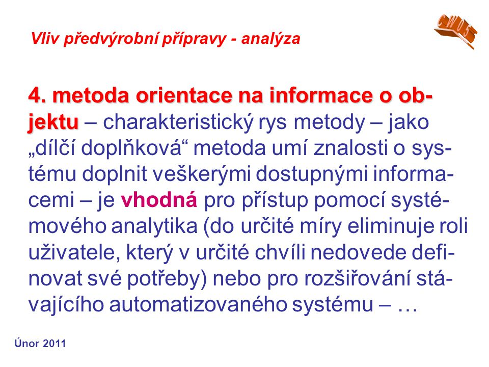 4. metoda orientace na informace o ob- jektu 4.