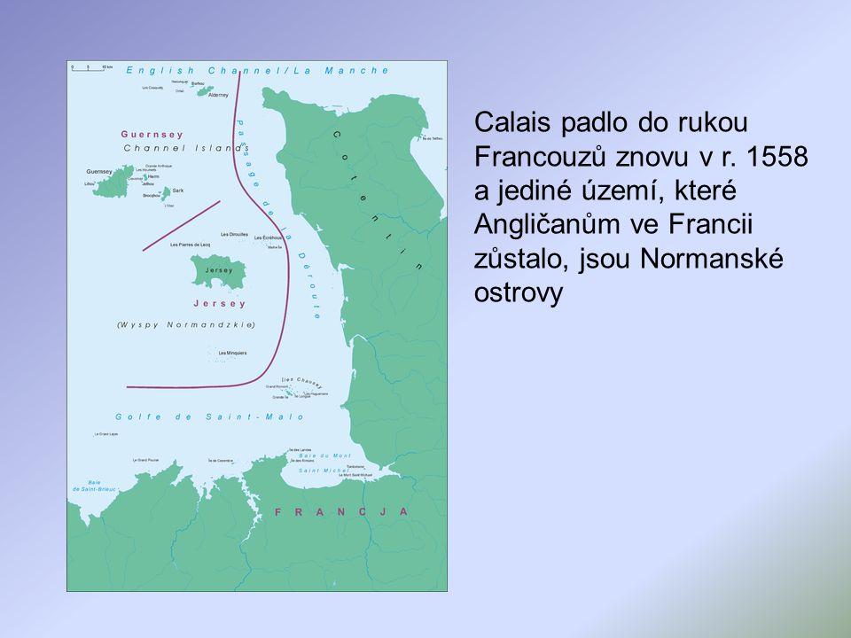Calais padlo do rukou Francouzů znovu v r.