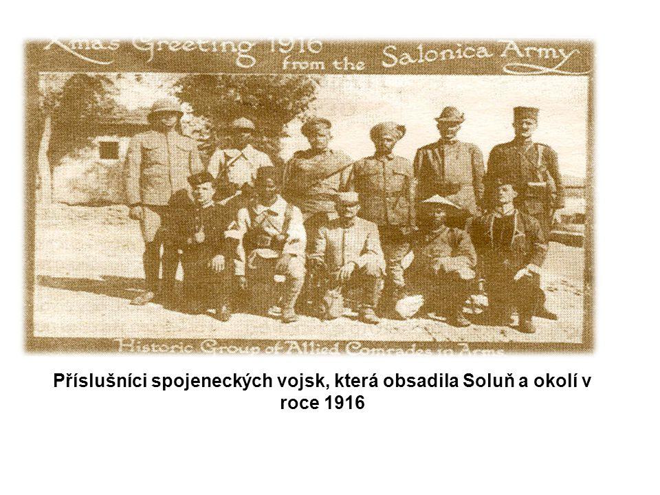 Příslušníci spojeneckých vojsk, která obsadila Soluň a okolí v roce 1916
