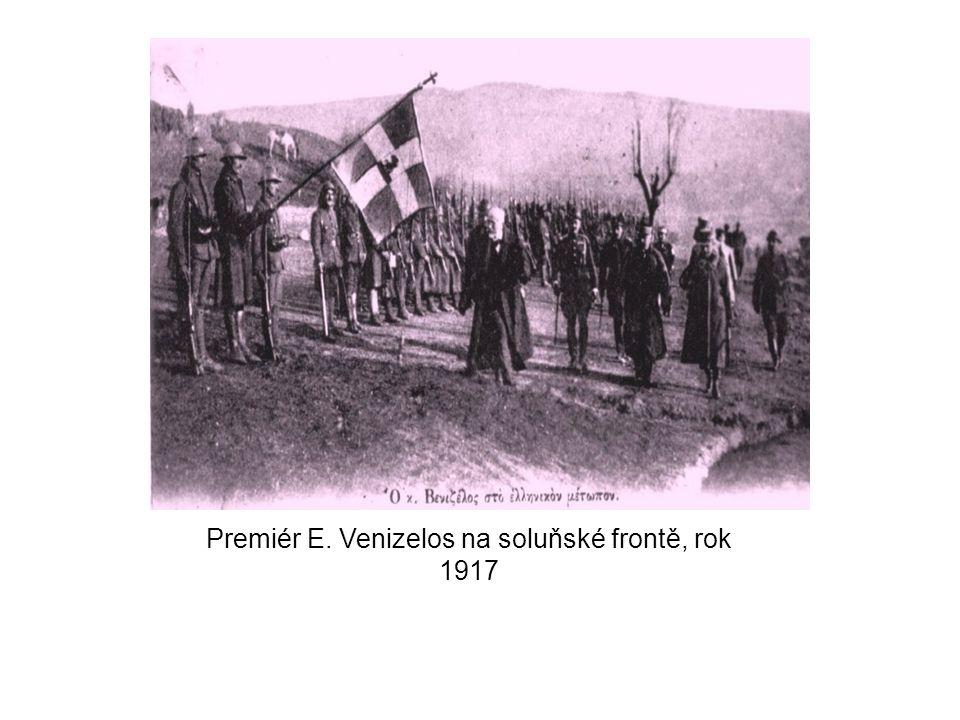 Premiér E. Venizelos na soluňské frontě, rok 1917
