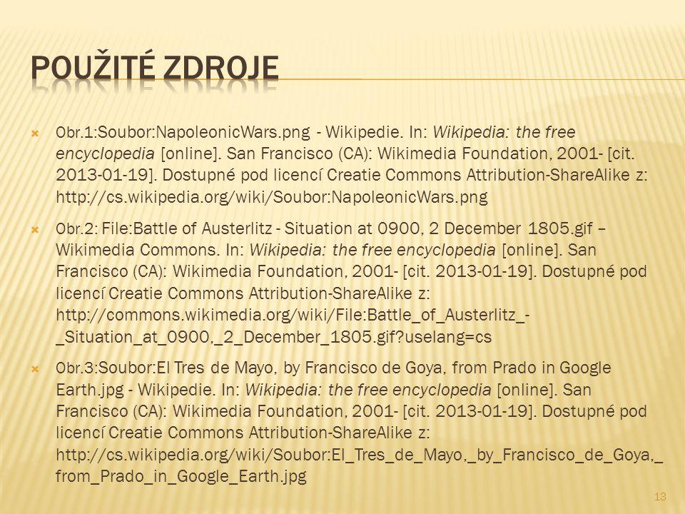  Obr.1: Soubor:NapoleonicWars.png - Wikipedie. In: Wikipedia: the free encyclopedia [online]. San Francisco (CA): Wikimedia Foundation, 2001- [cit. 2