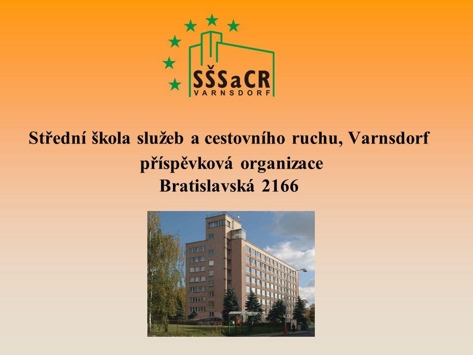 Střední škola služeb a cestovního ruchu, Varnsdorf příspěvková organizace Bratislavská 2166