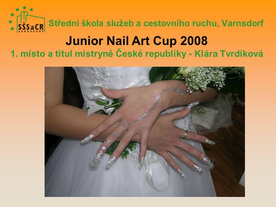 Střední škola služeb a cestovního ruchu, Varnsdorf Junior Nail Art Cup 2008 1.