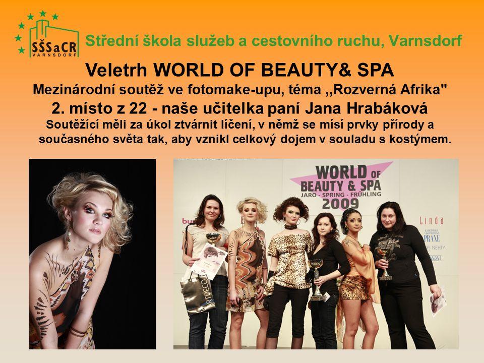 Střední škola služeb a cestovního ruchu, Varnsdorf Veletrh WORLD OF BEAUTY& SPA Mezinárodní soutěž ve fotomake-upu, téma,,Rozverná Afrika 2.